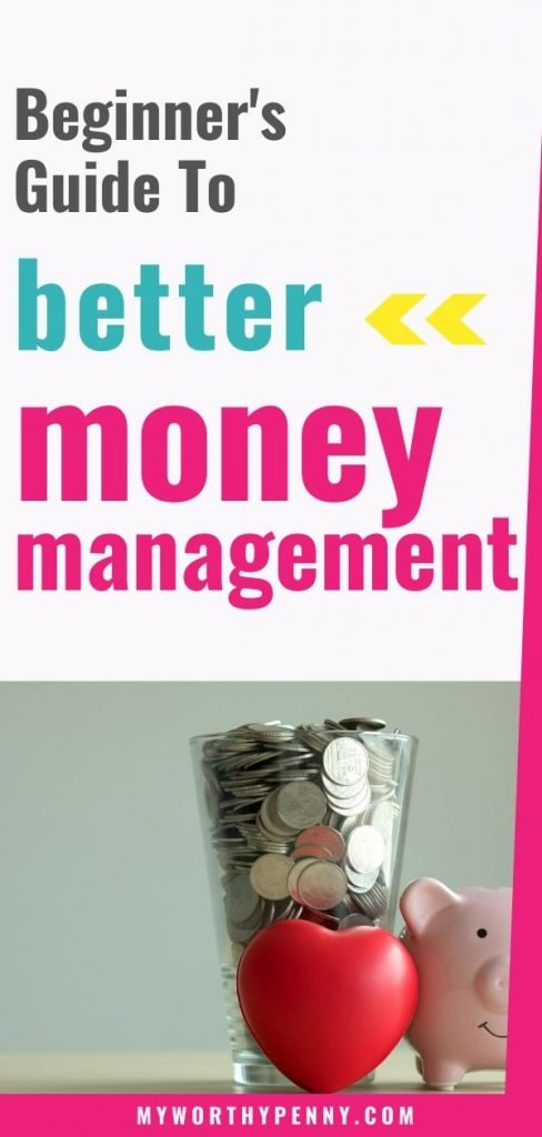 Here is your beginner's guide to better money management that you can start now.