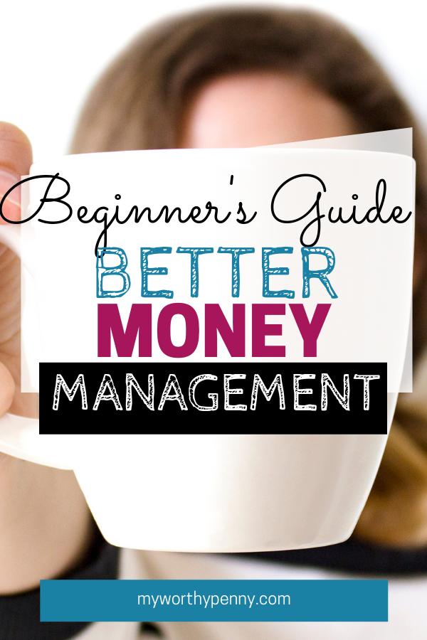 Beginner's Guide to Better Money Management