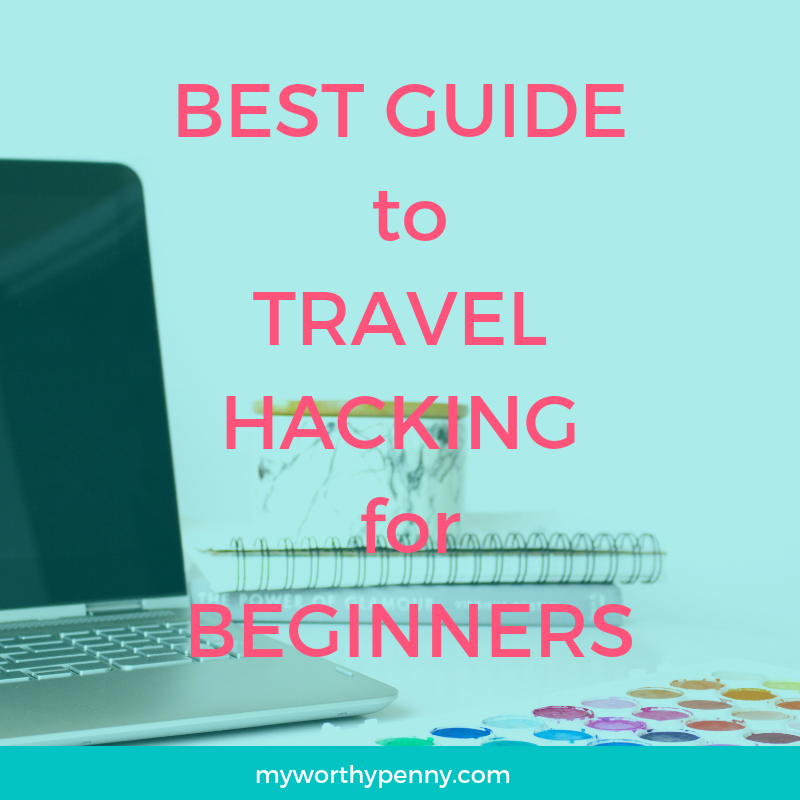 Learn the basics of travel hacking.