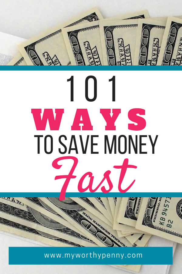 Are you looking for ways to save money fast? In this post, you will find 101 wasy to save money fast that you can start right now.