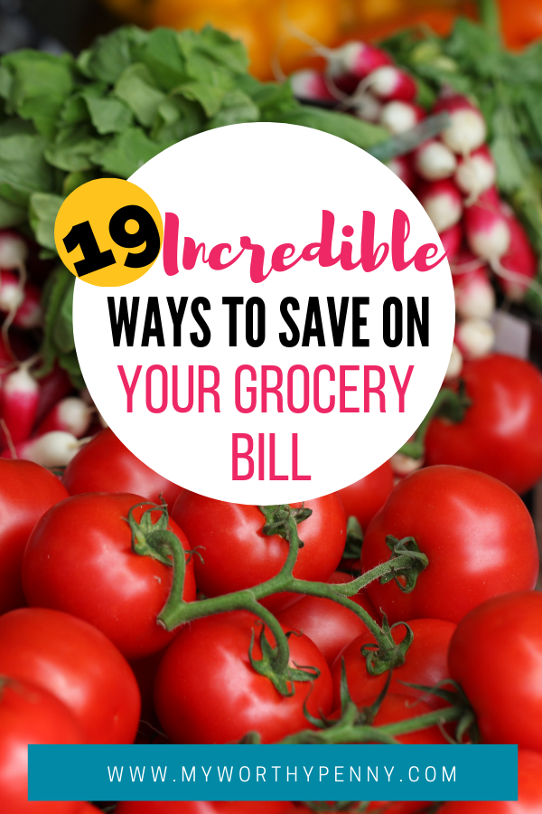 19 Incredible Ways to Save on your grocery bill