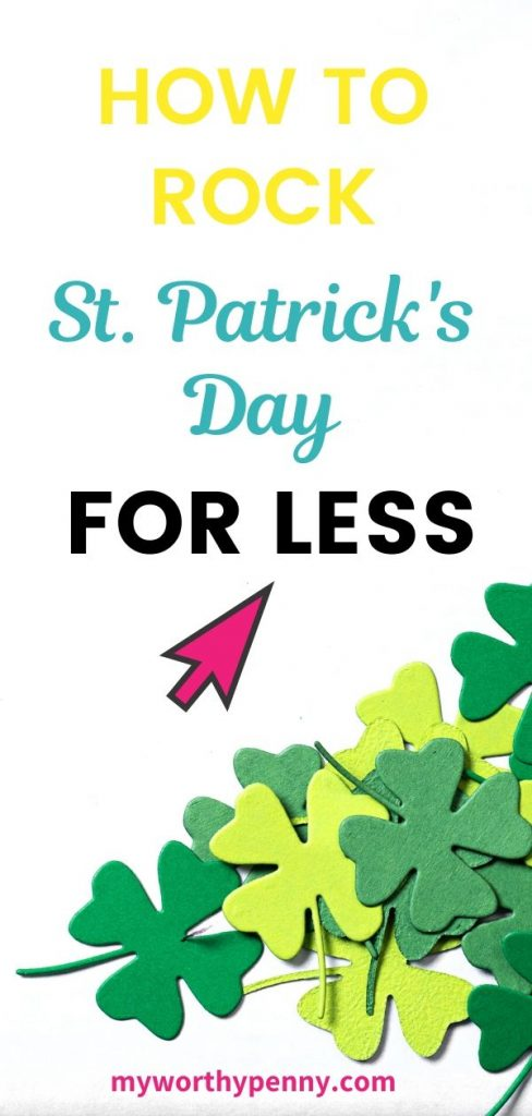 How To Rock St. Patrick's Day For Less