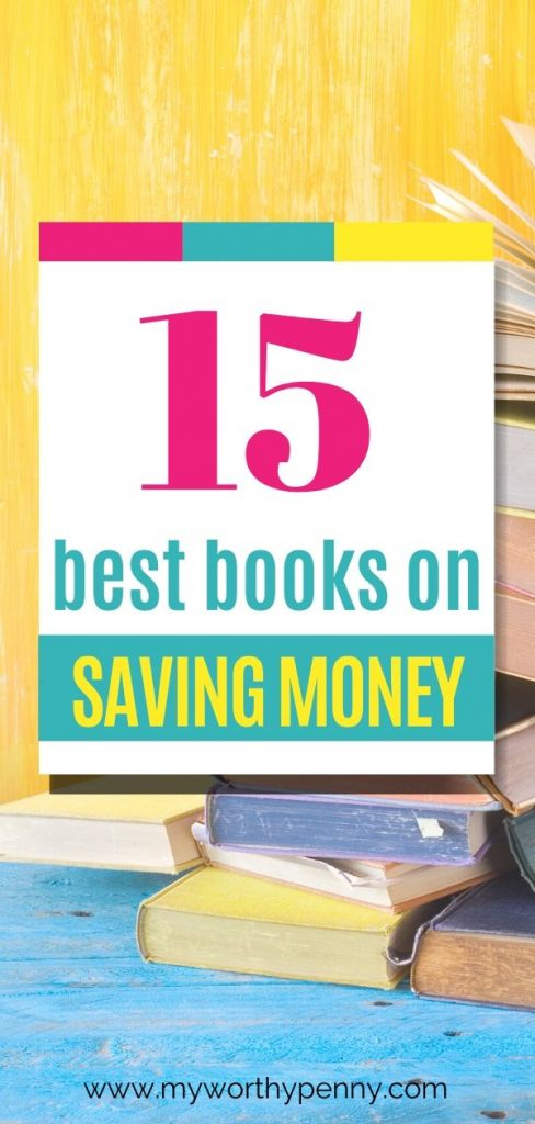 There are a lot of books on saving money out there but here are the best books that you should start with.