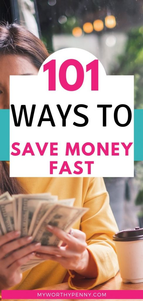 This post will show you 101 ways to save money fast.