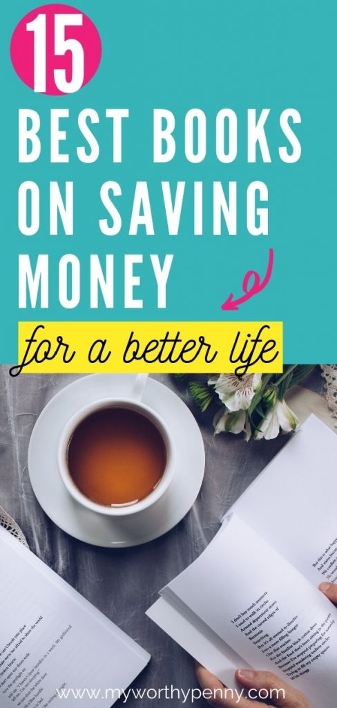 Here are 15 of the best books on saving money that you need to read to improve your saving money skills.