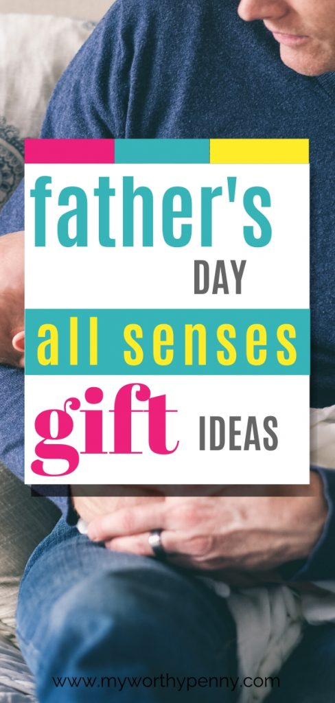 All senses gift ideas for Father's day.