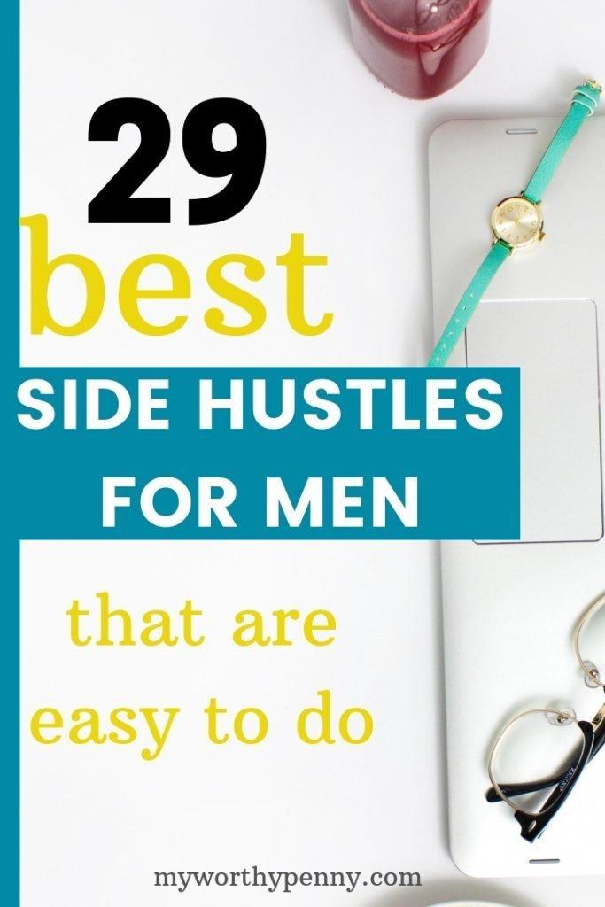 29 BEST SIDE HUSTLES FOR MEN