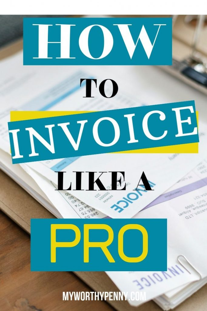 HOW TO INVOICE LIKE A PRO