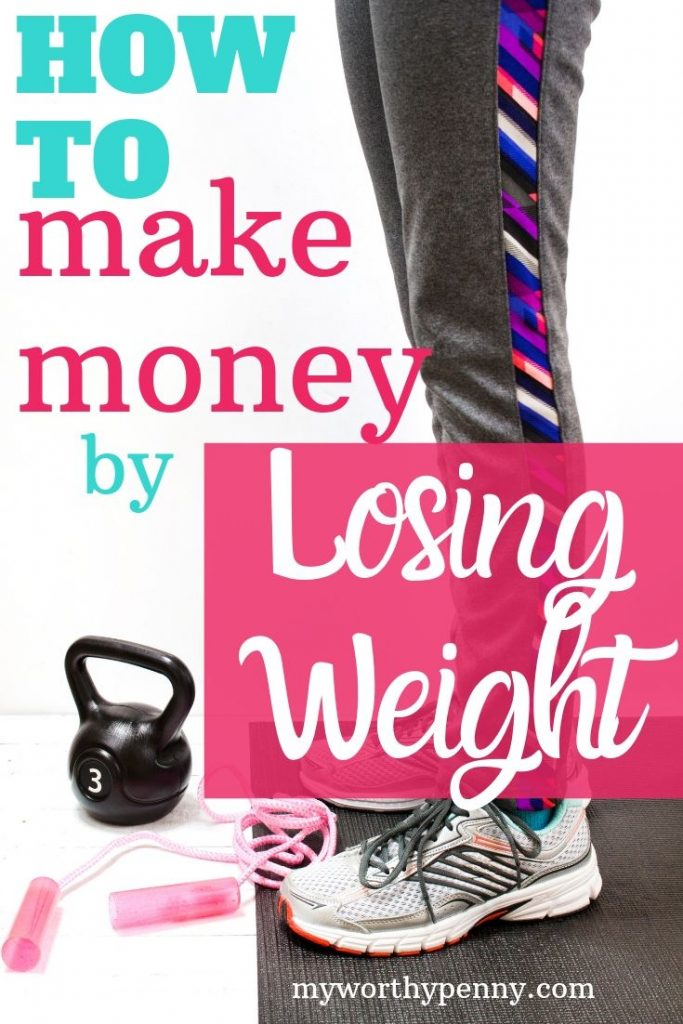 How To Make Money By Losing Weight-Lose Weight and Make Money-Make Extra Money Ideas