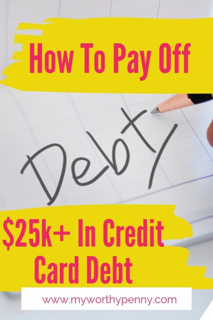 How to pay off $25k+ in credit card debt