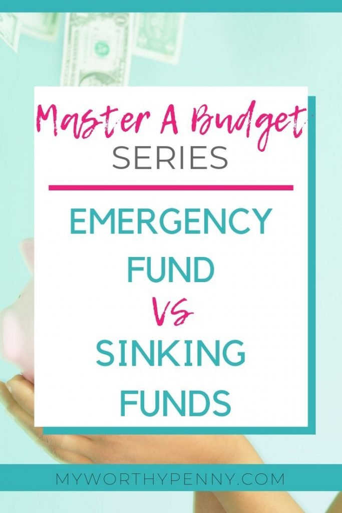 Emergency Fund and Sinking Funds