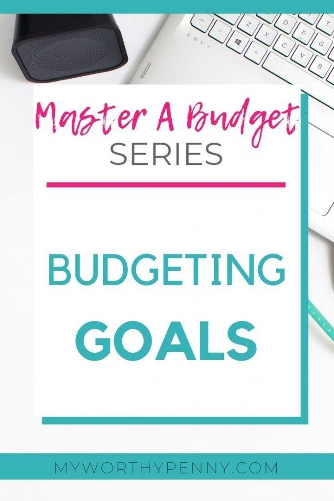 Budgeting Goals