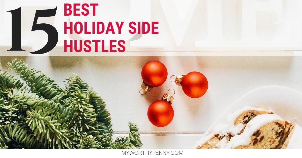 15 Best Holiday Side Hustles