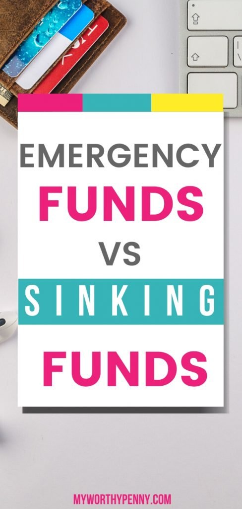 Learn the difference between emergency funds and sinking funds.