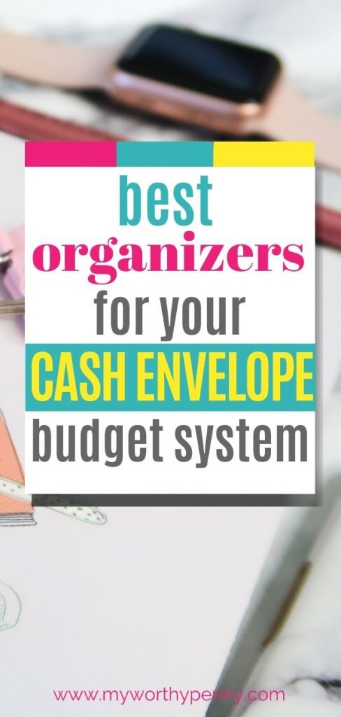 How To Upgrade Your Cash Organizer Budgeting System
