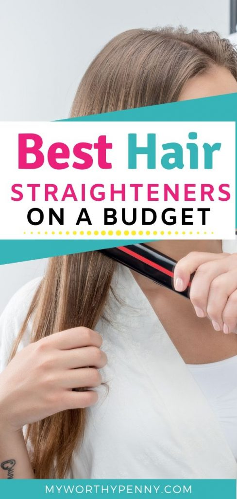 Want the best straighteners on a budget? Here is a complete list that you need to check out.