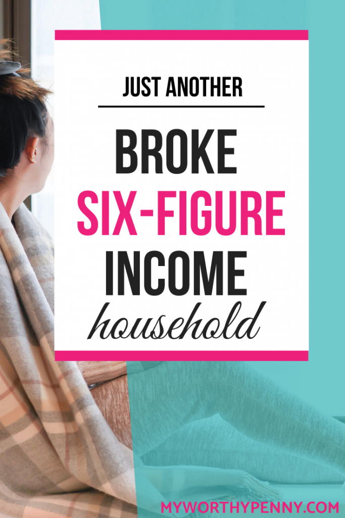 Just Another Broke Six-Figure Income Household