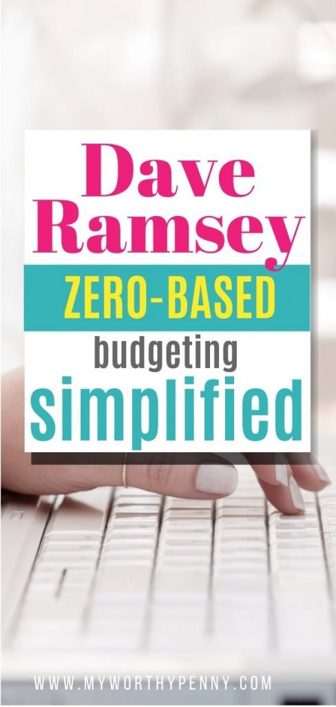 If you are curious about Dave Ramsey zero-based budget, here are thing that you need to know.