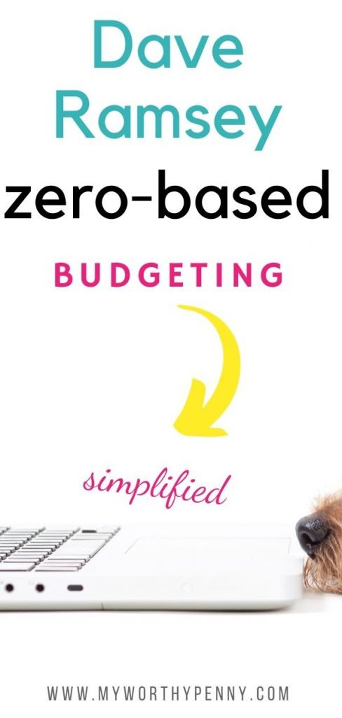If you want a simplified explanation of the Dave Ramsey zero based budget, this post is for you.