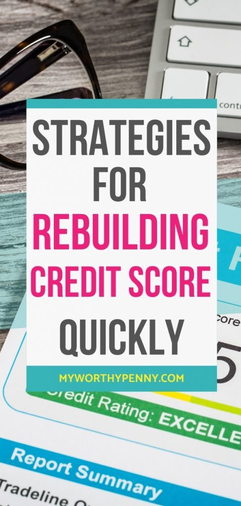 Here are the best strategies for rebuilding your credit score quickly. How to increase your credit score quickly.