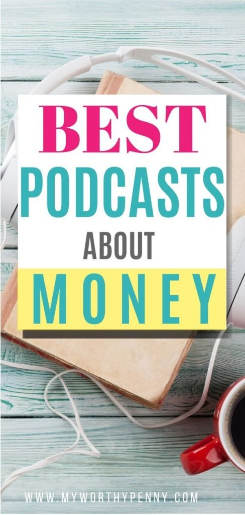 Here are the best podcasts about money if you are just starting your financial independence journey.