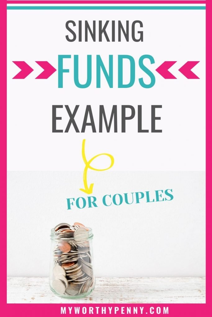 Here are some of the best sinking funds example that you can add to your budget as a couple.