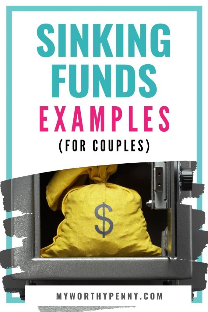 Start your sinking fund with these sinking funds example for couples.