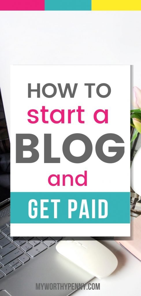 Learn How To Start A Blog And Get Paid.