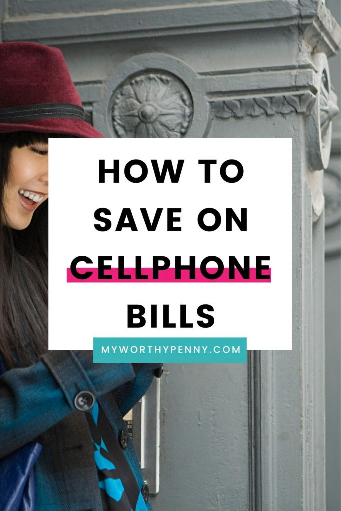 Want to learn how to save on cell phone bills? Try these cellphone bill hacks to save money on cellphone bills. #ad #cellphonebill