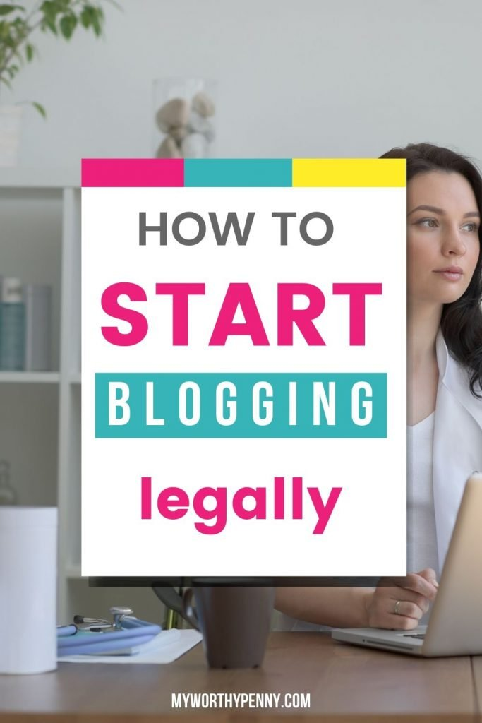 If you are serious about blogging, you should start blogging legally, here is how. #blogging101