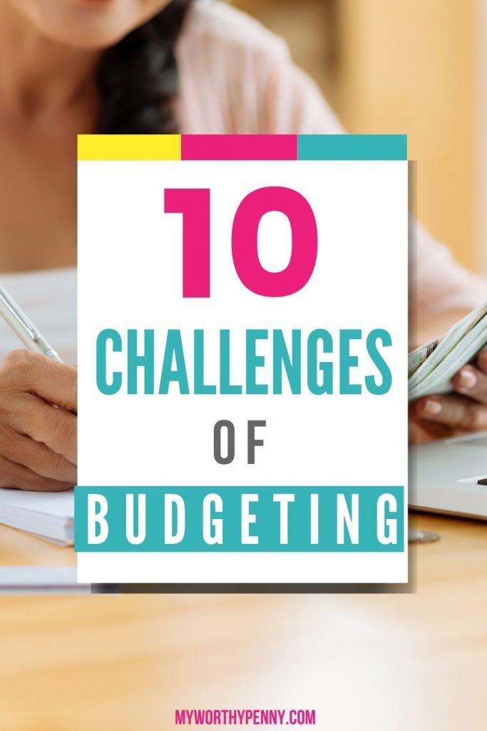 Here are 10 challenges of budgeting that you should know and what you should do about them.