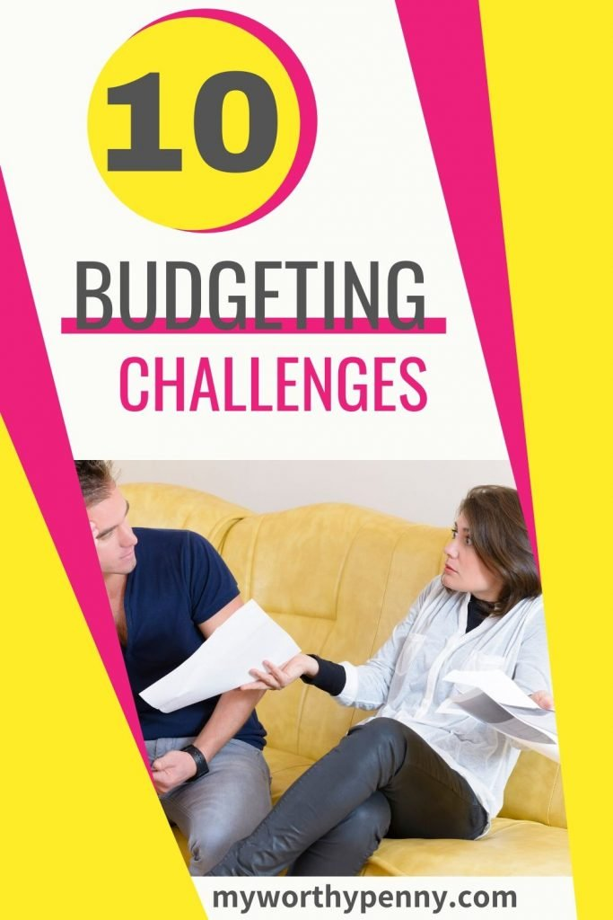 Here are 10 of the budgeting challenges that you will have to deal with when you start your budgeting journey.