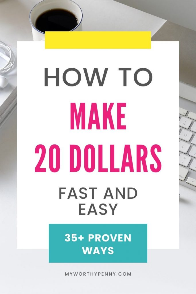 Looking to make $20 quickly? Check out these 35+ ways on how to earn your $20 quickly and easily.