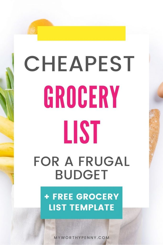 The cheapest grocery list that you need to save money on food expenses.