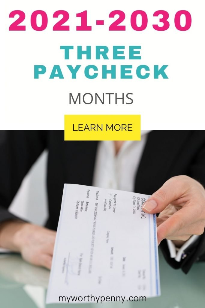 Curious when will be your next 3 paycheck month? Here is a complete list of 3 paycheck months that you can get in 2021 to 2030. Extra paycheck month.