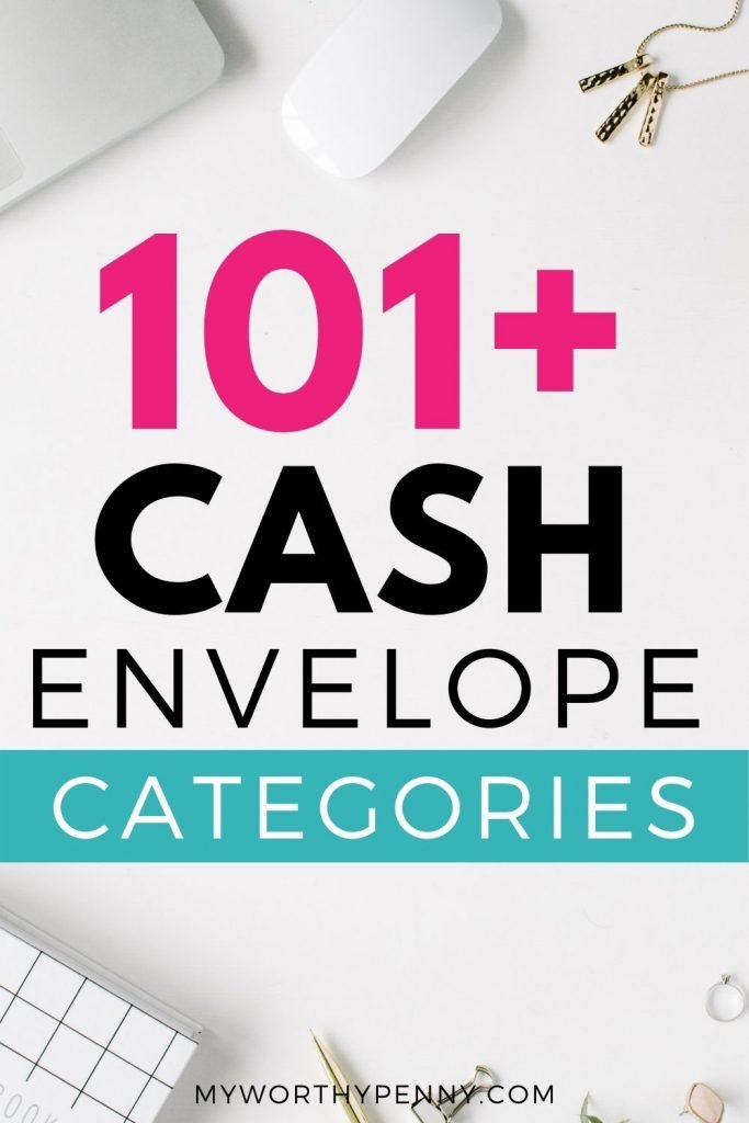 Looking for cash envelope categories? Here are 101+ category ideas that you can include in your budget.