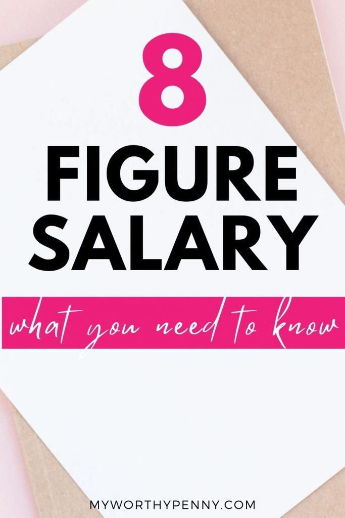 If you are curious about what an 8 figure salary looks like, check this post out.