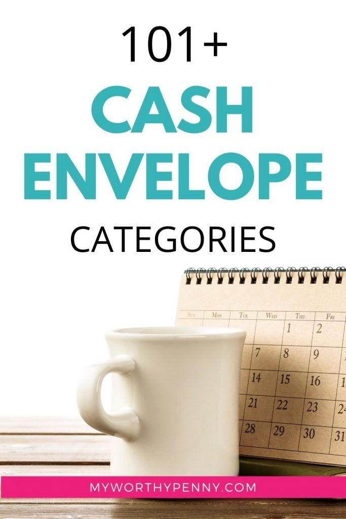Here are over 100 cash envelope categories that you can use in. your monthly budget.