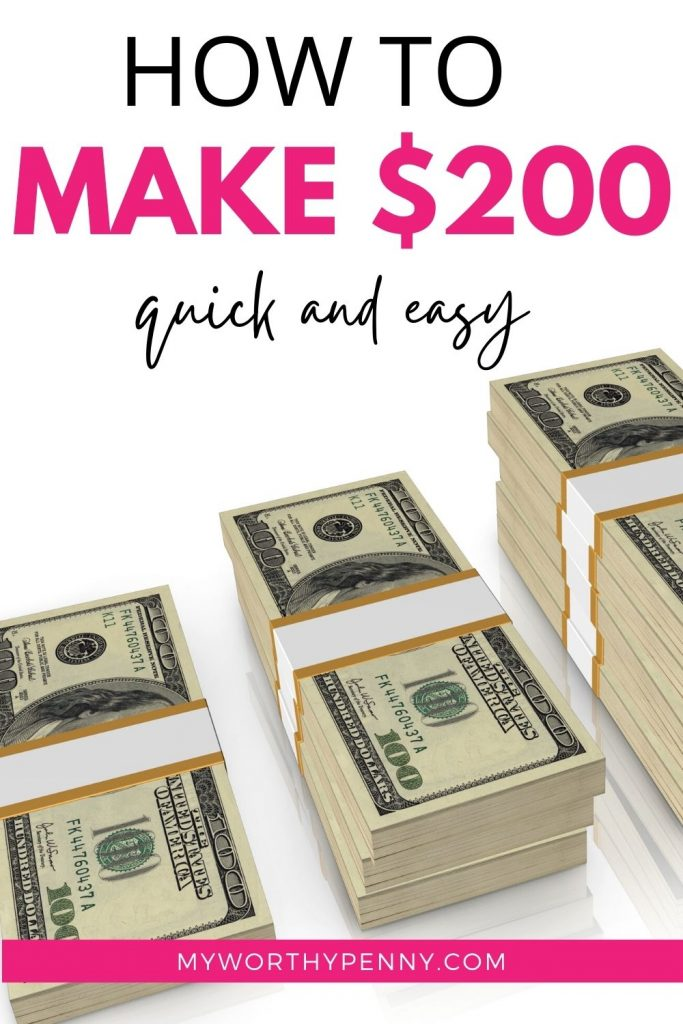 How To Make 200 Dollars Fast (15 Easy Ways To Make Money Fast)