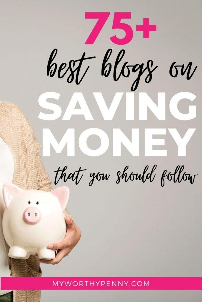 Best Blogs On Saving Money (75+ Blogs You Should Follow)