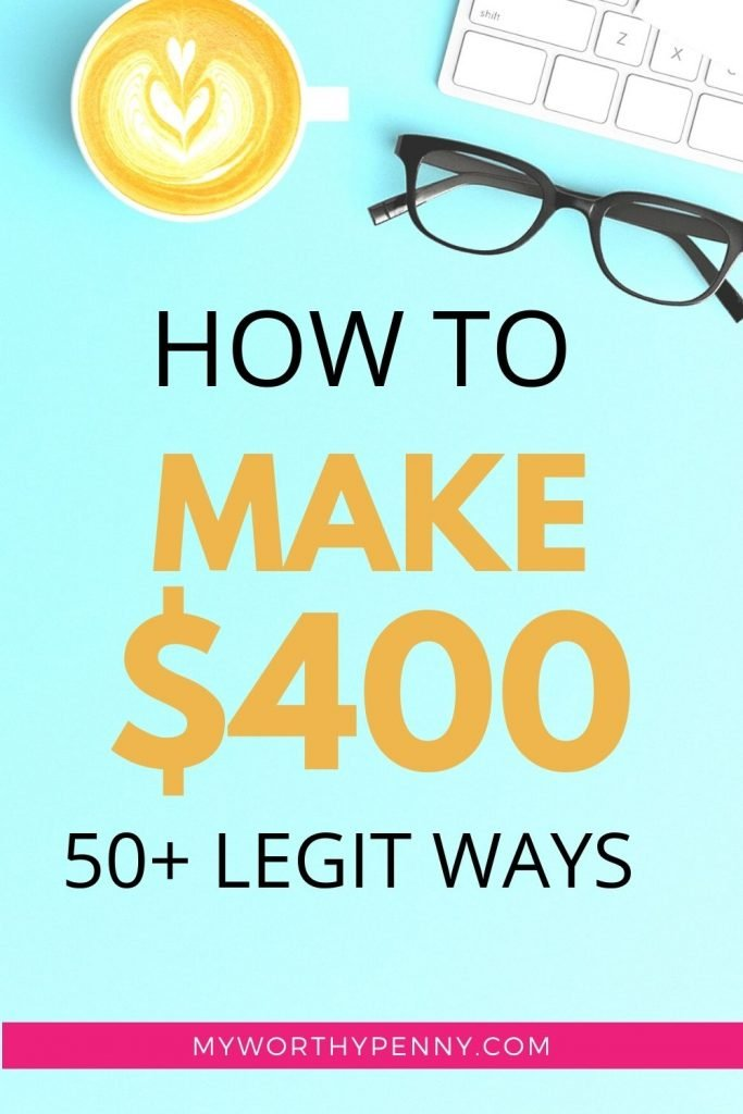Wondering how to make 400 dollars fast? Here are over 50 legit ways to make $400 that you can do.